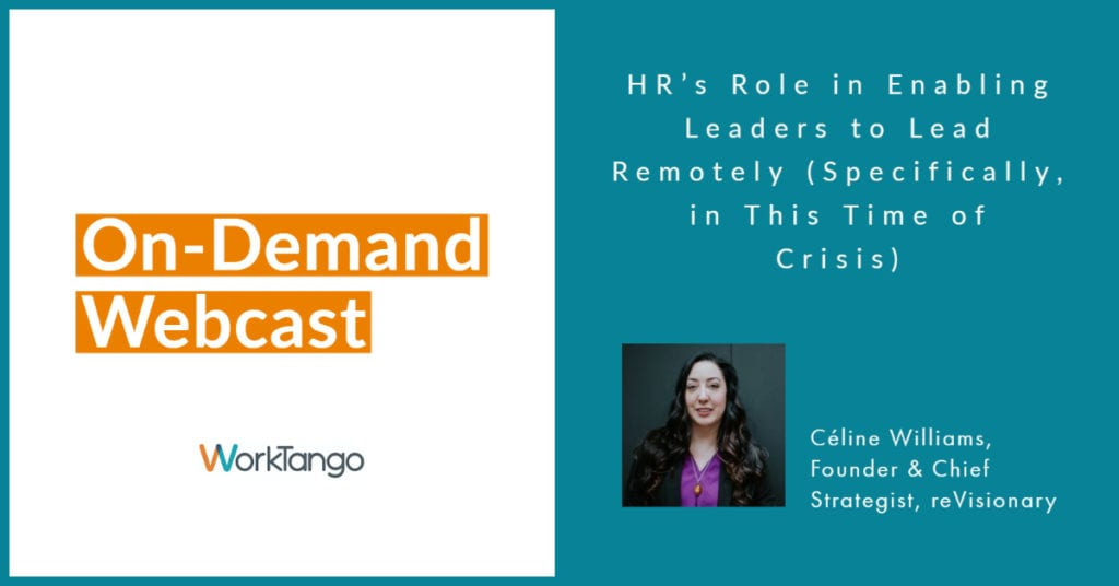 HR's Role in Enabling Leaders to Lead Remotely (Specifically, in This Time of Crisis) - Featured Image